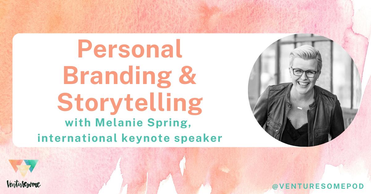 Melanie Spring - Venturesome Podcast